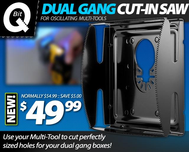 Q-Bit Dual Cut In Saw