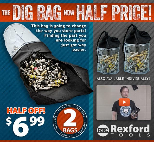 HALF PRICE DIG BAGS